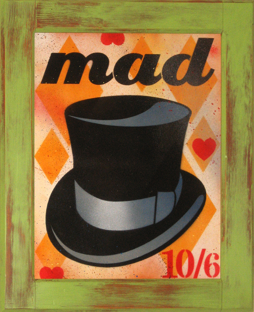"Dallas Moses, St. Louis, MO. ""The Mad Hatter."" 2014. Spray Painted Stencil on Panel, 24""x20"". $1,000."